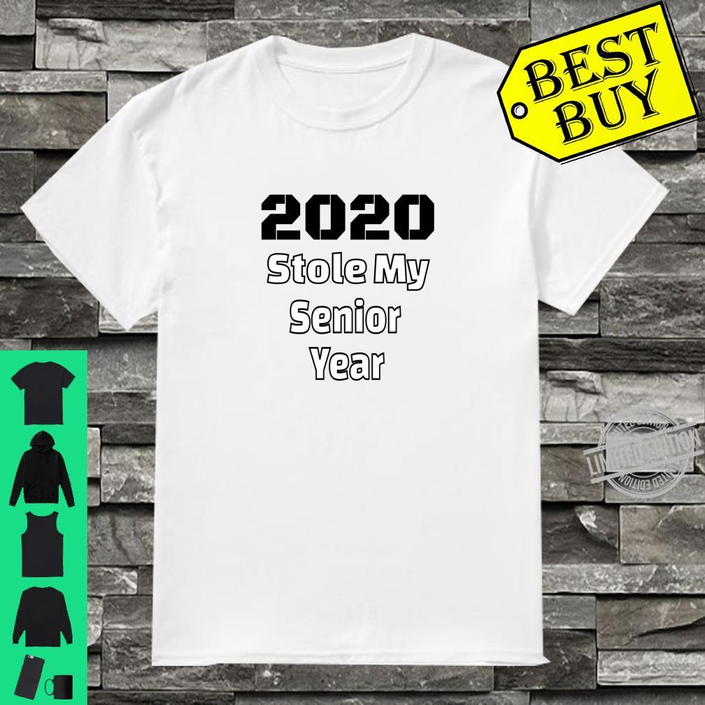 2020 Stole My Senior Year class of 2020 Shirt