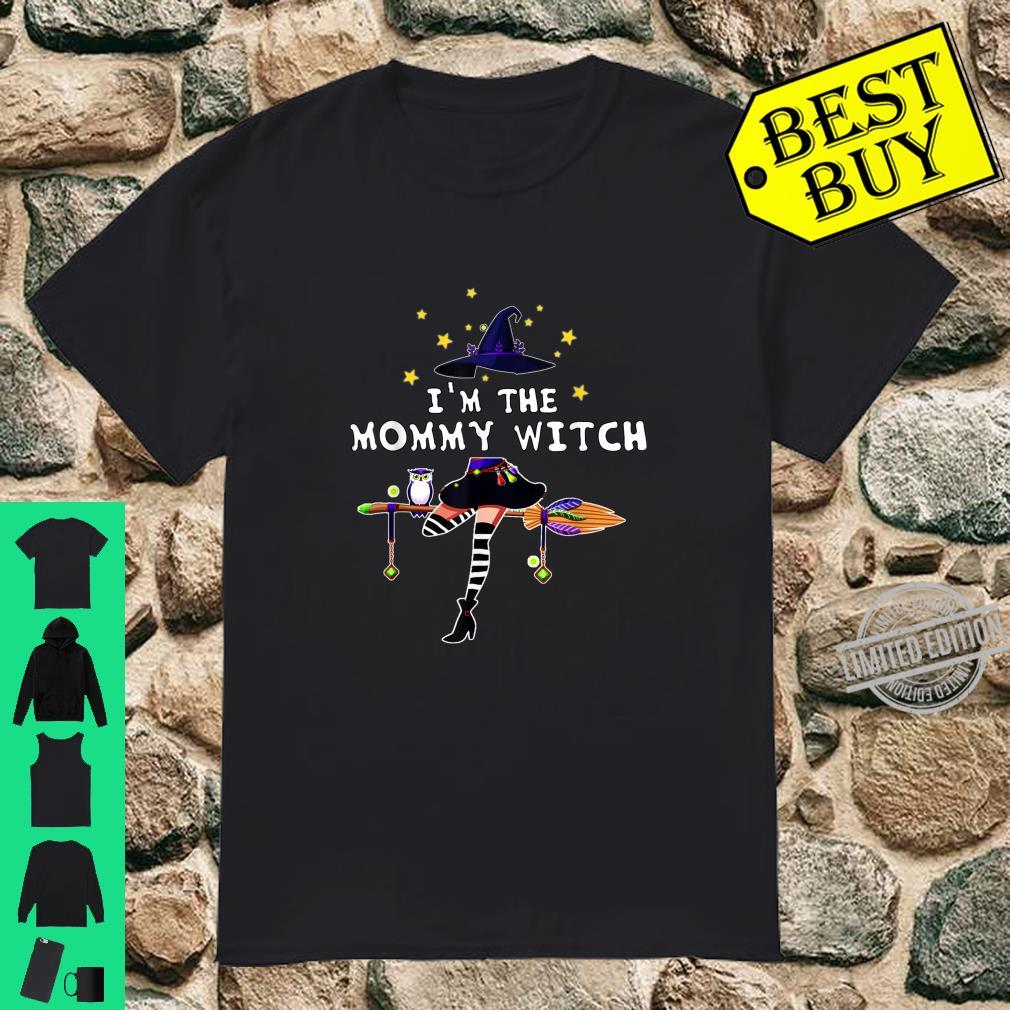I'm The Mommy Witch Halloween Costume Shirt