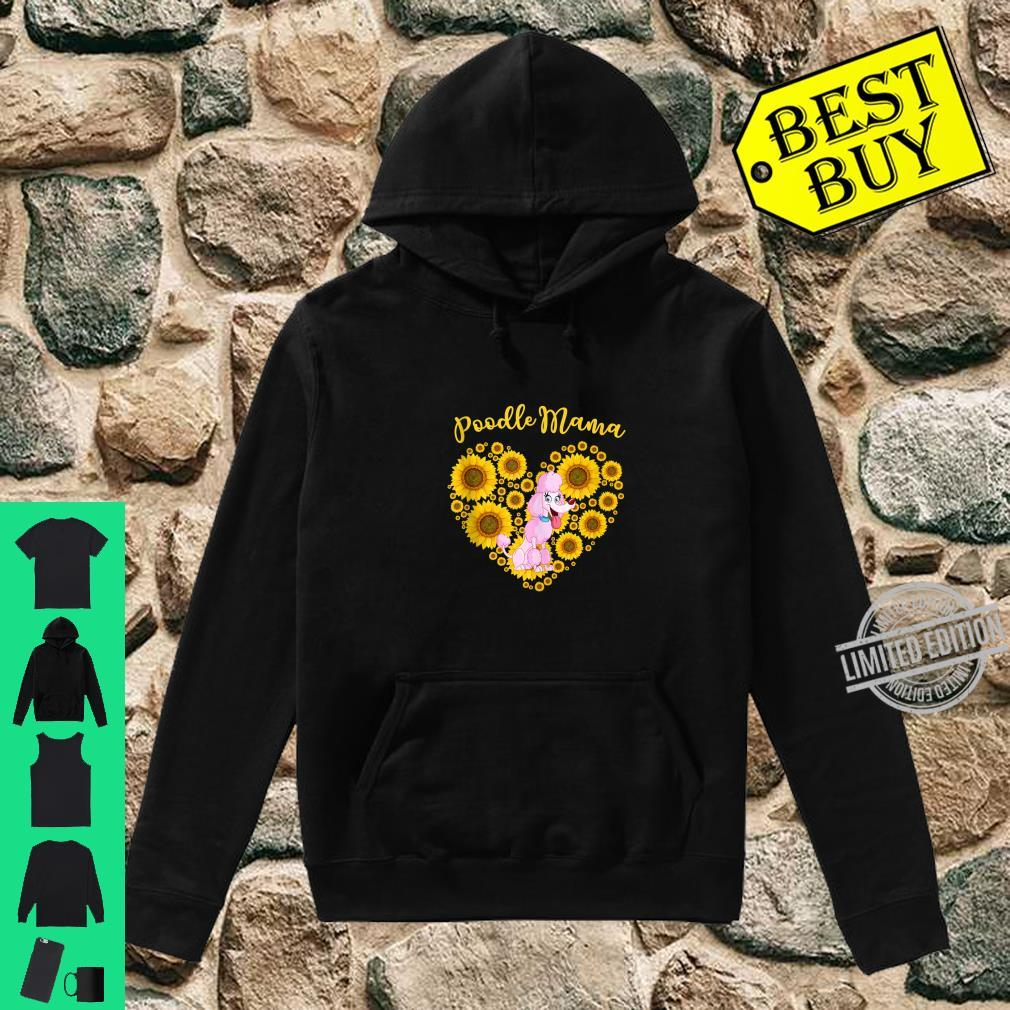 Sunflower Heart Poodle Mama, Mother's Day Shirt hoodie