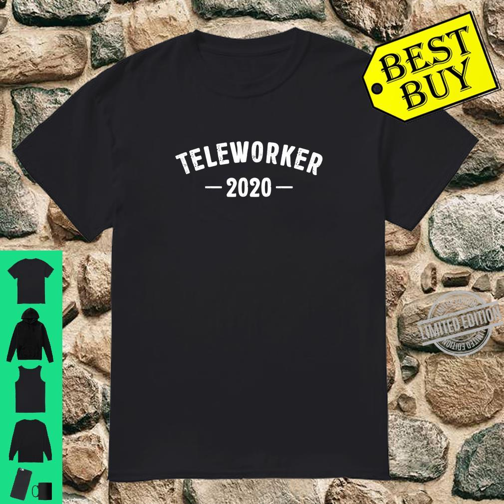 Teleworker 2020 Best Profession Job Title Travel Outfit Shirt
