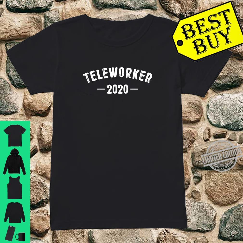Teleworker 2020 Best Profession Job Title Travel Outfit Shirt ladies tee