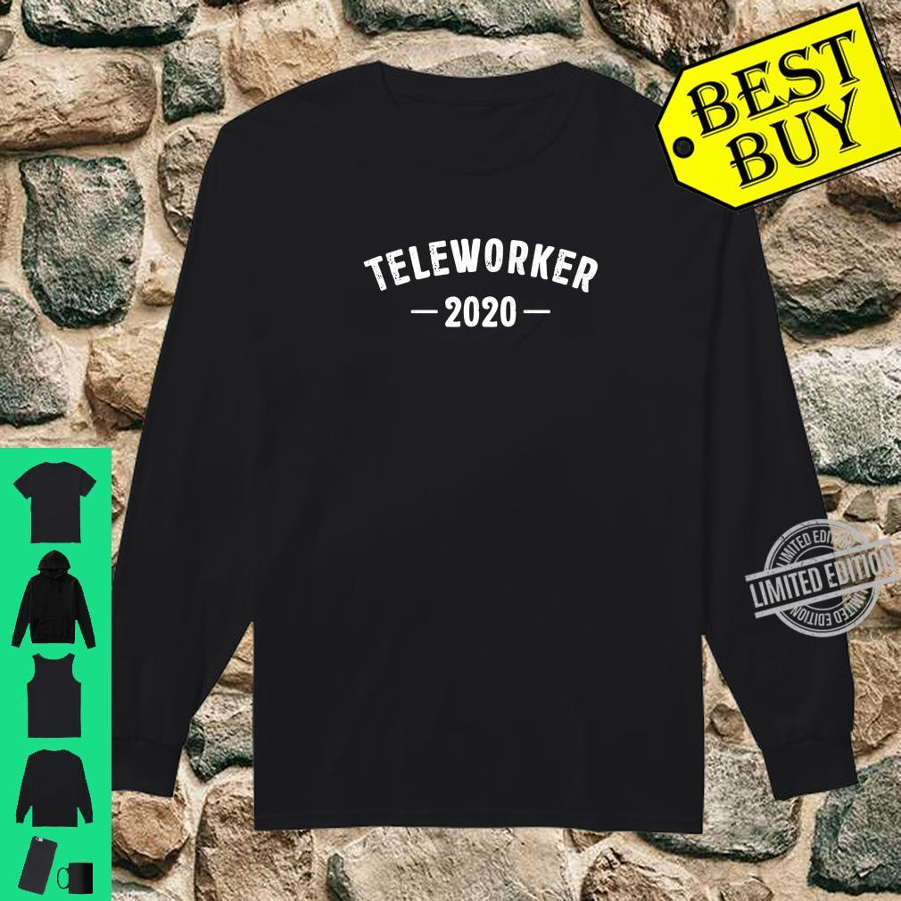 Teleworker 2020 Best Profession Job Title Travel Outfit Shirt long sleeved