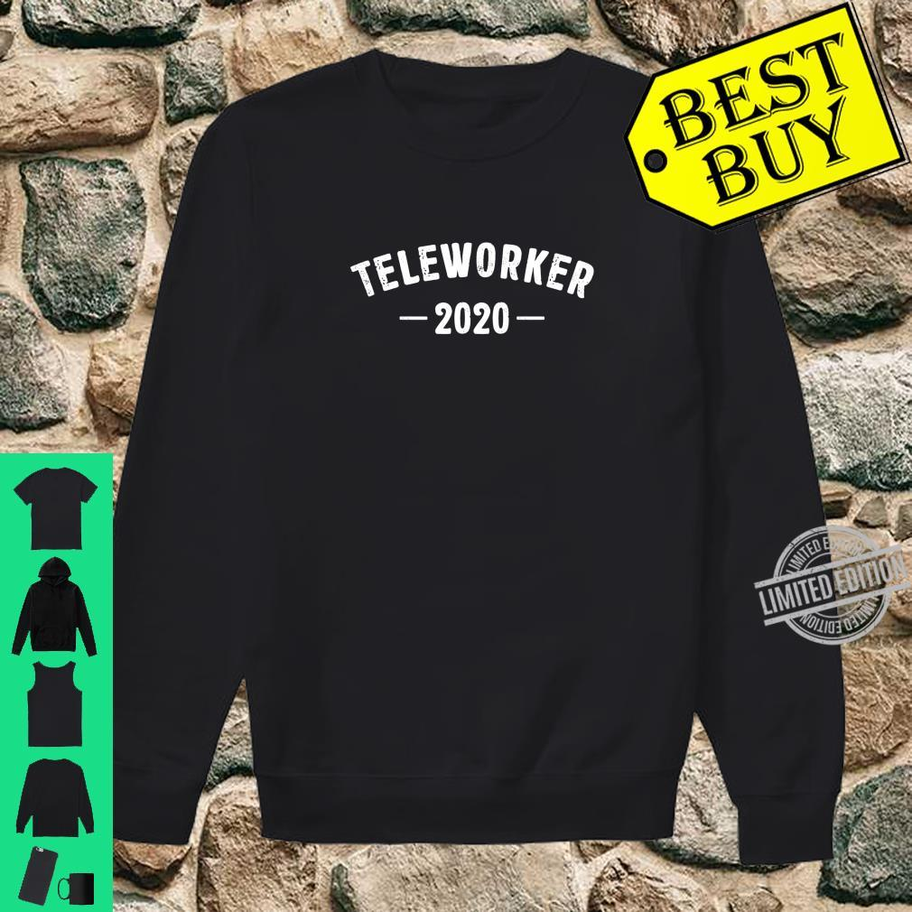 Teleworker 2020 Best Profession Job Title Travel Outfit Shirt sweater