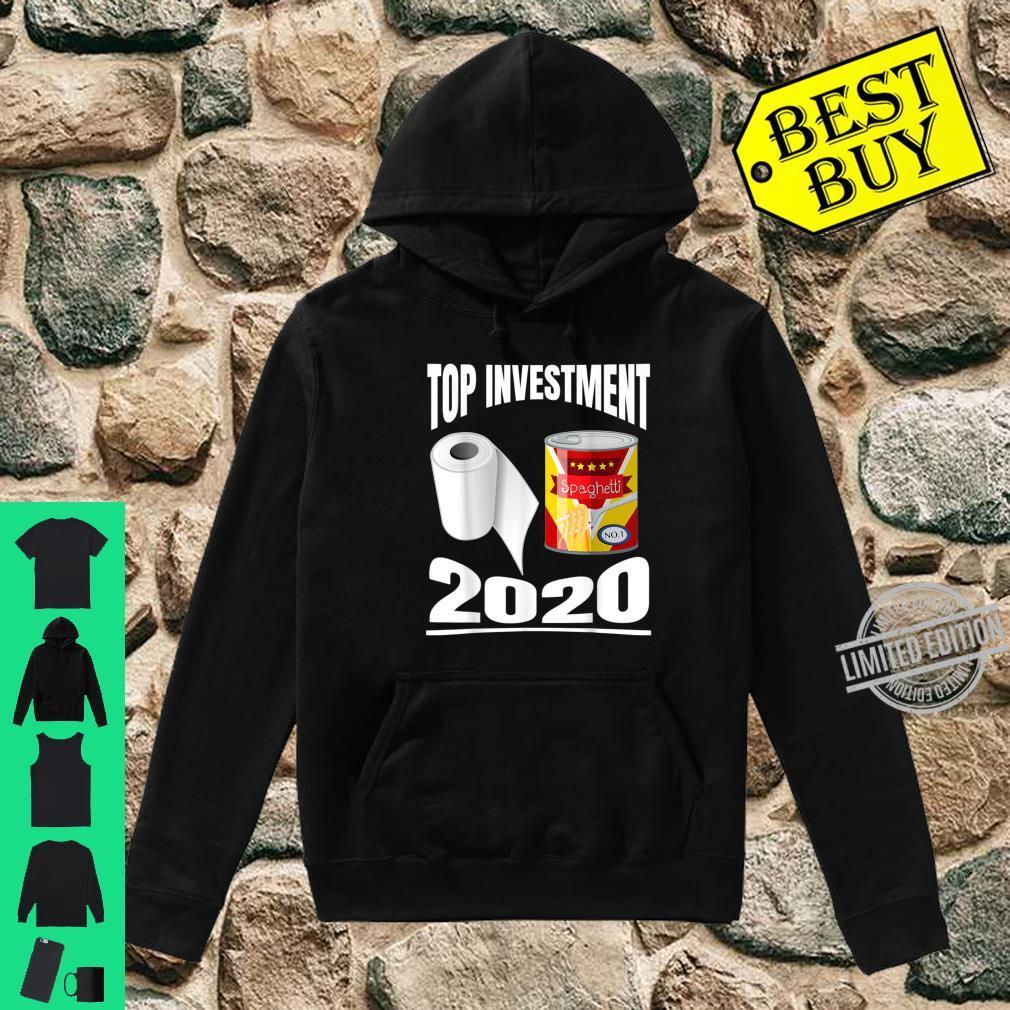 Toilettenpapier Dosen Essen Top Investments 2020 Shirt hoodie