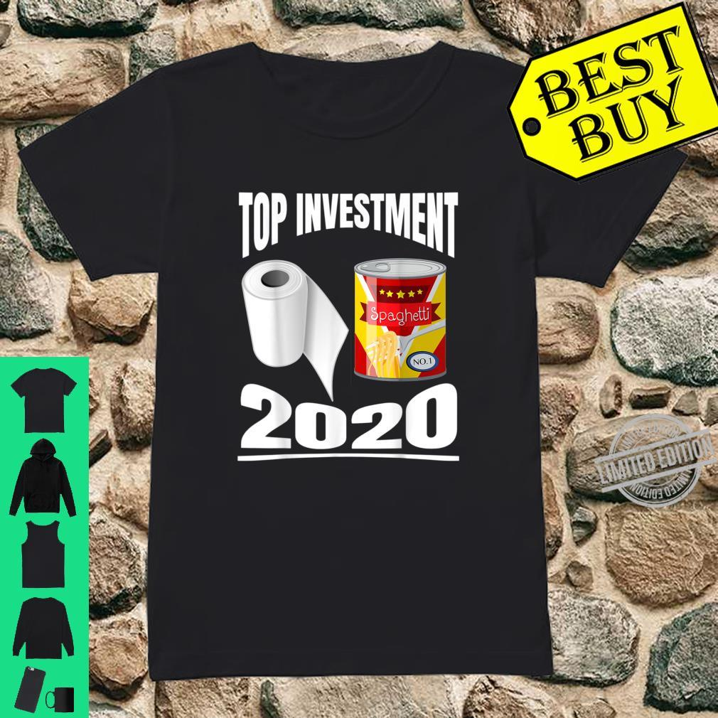 Toilettenpapier Dosen Essen Top Investments 2020 Shirt ladies tee
