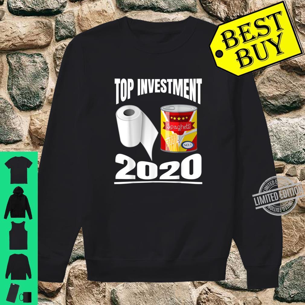 Toilettenpapier Dosen Essen Top Investments 2020 Shirt sweater