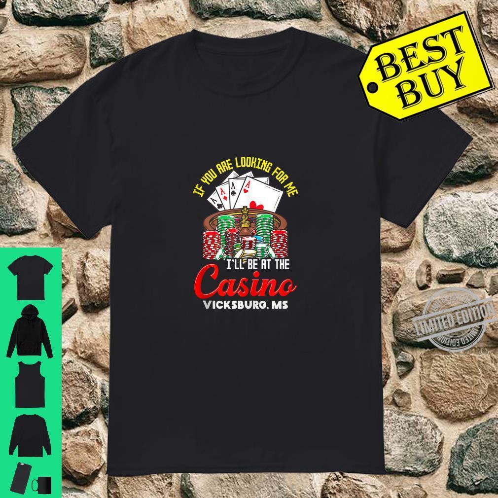 Vicksburg Mississippi Casino Poker Chips Roulette Gambler Shirt