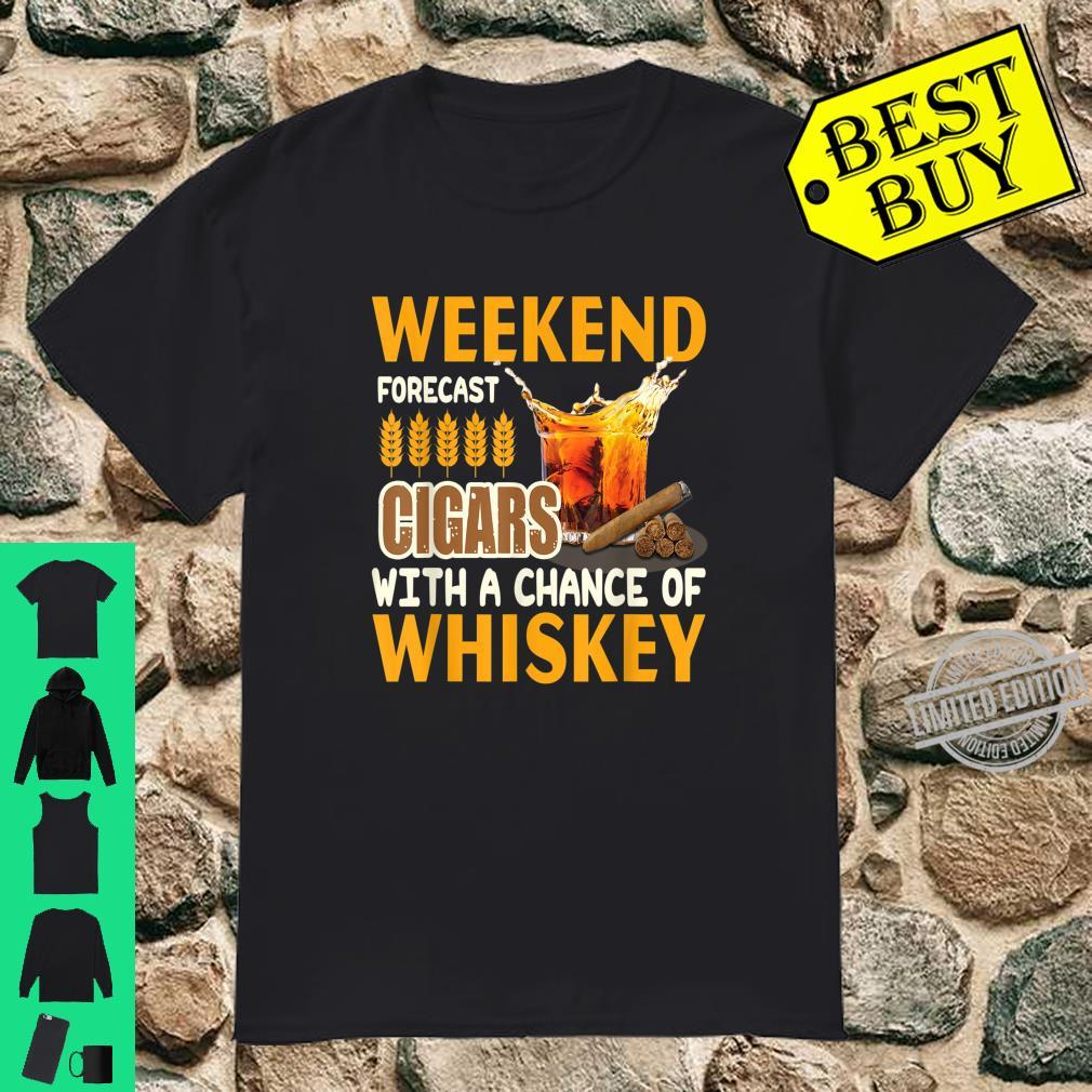 Weekend Forecast Cigars With A Chance Of Whiskey Fors Shirt