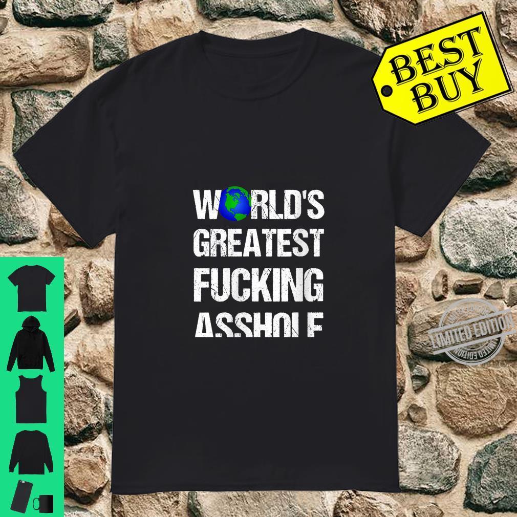 Womens World's Greatest Fucking Asshole Shirt